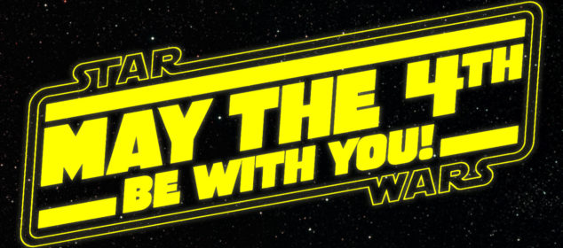 Star Wars Day.  Happy May the Fourth!